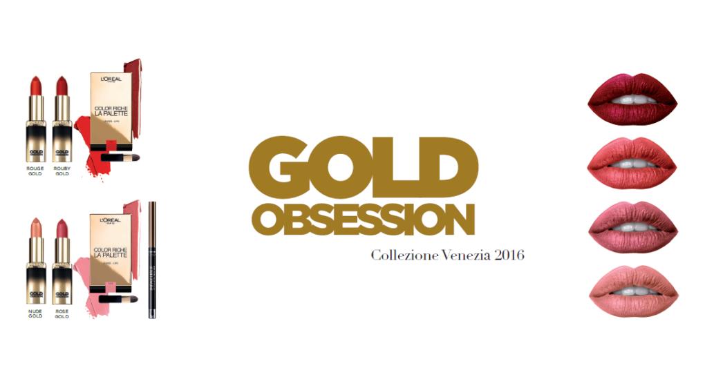 L'Oreal presenta Gold Obsession per Venezia 2016